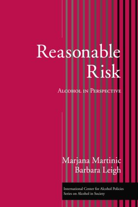 Reasonable Risk: Alcohol in Perspective, 1st Edition (Paperback) book cover