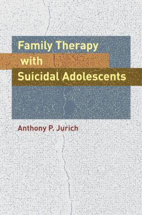 Family Therapy with Suicidal Adolescents book cover