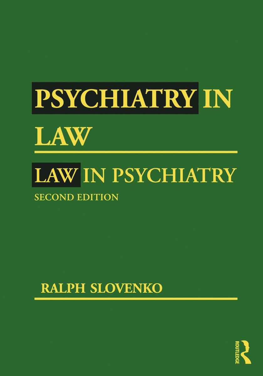 Psychiatry in Law / Law in Psychiatry, Second Edition