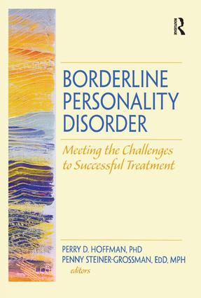 Borderline Personality Disorder: Meeting the Challenges to Successful Treatment (Hardback) book cover