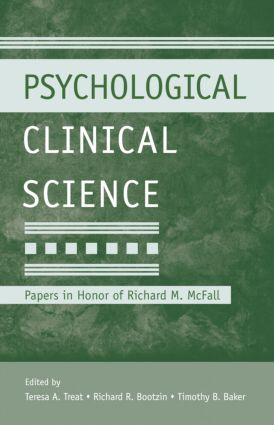 Psychological Clinical Science: Papers in Honor of Richard M. McFall, 1st Edition (Paperback) book cover