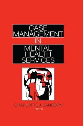Case Management in Mental Health Services