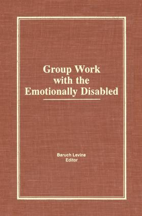 Group Work With the Emotionally Disabled: 1st Edition (Paperback) book cover