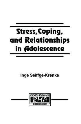 Stress, Coping, and Relationships in Adolescence: 1st Edition (Paperback) book cover