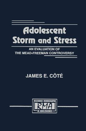 Adolescent Storm and Stress: An Evaluation of the Mead-freeman Controversy (Hardback) book cover