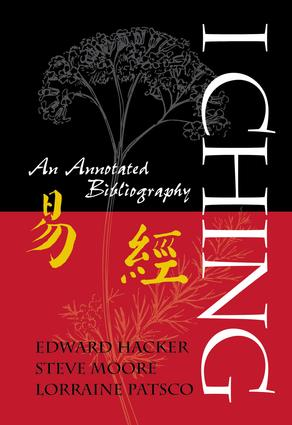 I Ching: An Annotated Bibliography, 1st Edition (Paperback) book cover