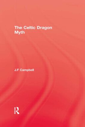Celtic Dragon Myth: 1st Edition (Paperback) book cover