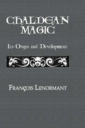 Chaldean Magic: 1st Edition (Paperback) book cover