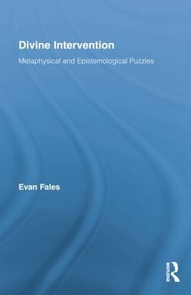 Divine Intervention: Metaphysical and Epistemological Puzzles, 1st Edition (e-Book) book cover