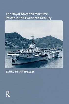 The Royal Navy and Maritime Power in the Twentieth Century book cover