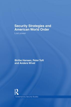 Security Strategies and American World Order