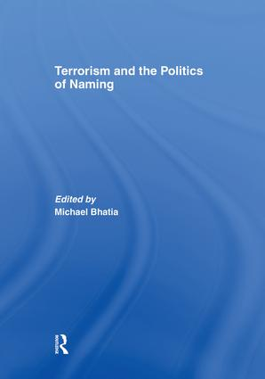 Terrorism and the Politics of Naming book cover