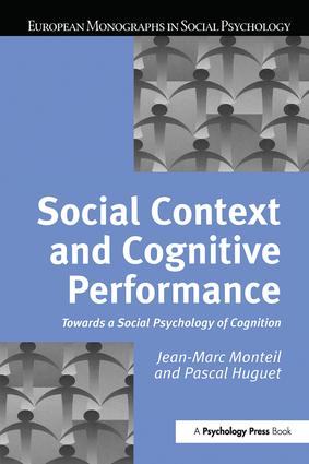 Social Context and Cognitive Performance: Towards a Social Psychology of Cognition, 1st Edition (Paperback) book cover