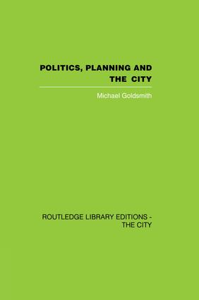 Politics, Planning and the City: 1st Edition (Paperback) book cover