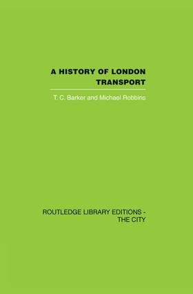 A History of London Transport: The Nineteenth Century, 1st Edition (Paperback) book cover