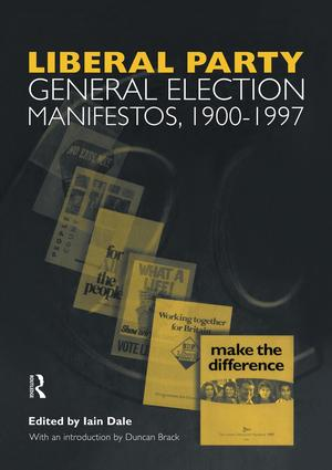 Volume Three. Liberal Party General Election Manifestos 1900-1997 (Hardback) book cover