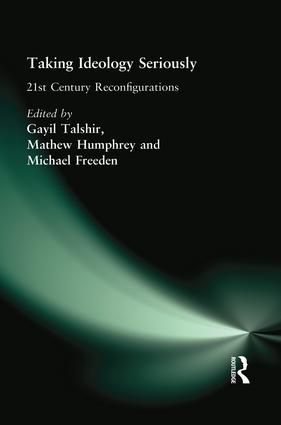 Taking Ideology Seriously: 21st Century Reconfigurations book cover
