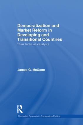 Democratization and Market Reform in Developing and Transitional Countries: Think Tanks as Catalysts book cover