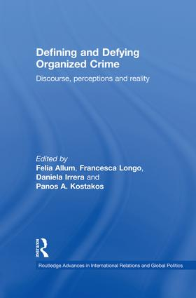 Defining and Defying Organised Crime: Discourse, Perceptions and Reality book cover