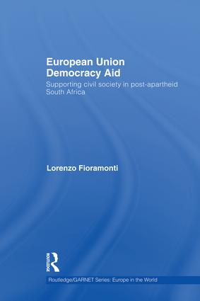 European Union Democracy Aid: Supporting civil society in post-apartheid South Africa book cover