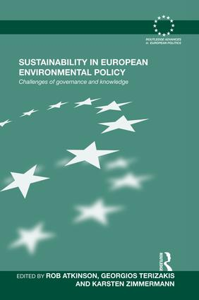 Sustainability in European Environmental Policy: Challenges of Governance and Knowledge book cover
