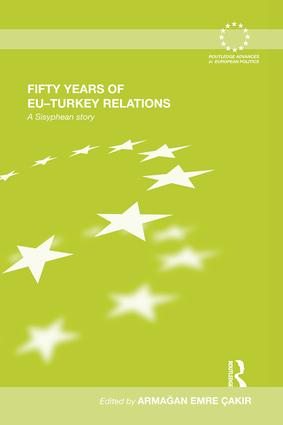 Fifty Years of EU-Turkey Relations: A Sisyphean Story book cover