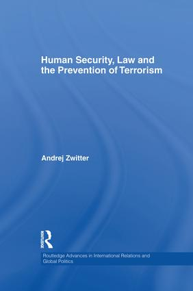 Human Security, Law and the Prevention of Terrorism