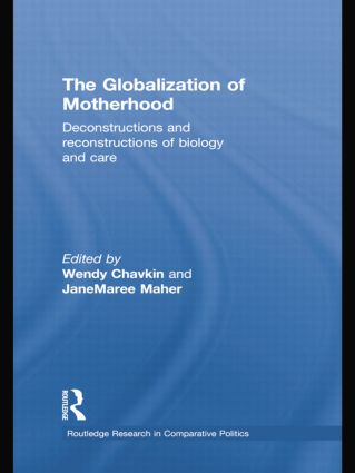 The Globalization of Motherhood: Deconstructions and reconstructions of biology and care (Paperback) book cover