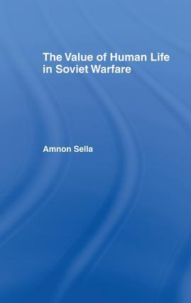 The Value of Human Life in Soviet Warfare