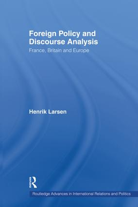 Foreign Policy and Discourse Analysis: France, Britain and Europe, 1st Edition (Paperback) book cover