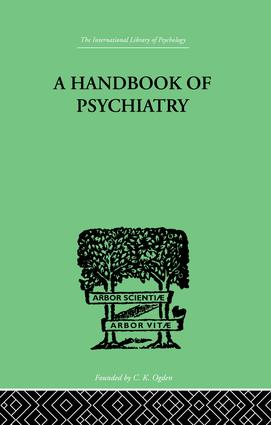 A Handbook Of Psychiatry: 1st Edition (Paperback) book cover