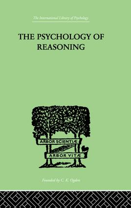 The Psychology of Reasoning: 1st Edition (Paperback) book cover