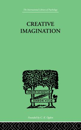Creative Imagination: STUDIES IN THE PSYCHOLOGY OF LITERATURE, 1st Edition (Paperback) book cover
