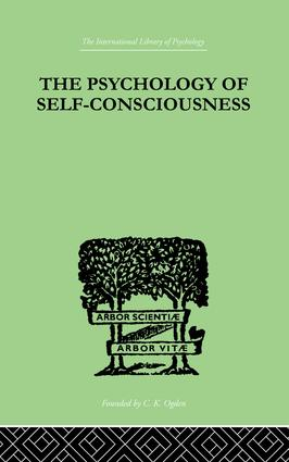 The Psychology Of Self-Conciousness: 1st Edition (Paperback) book cover