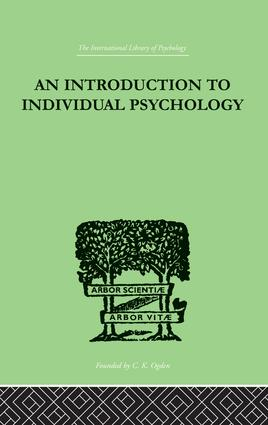 An INTRODUCTION TO INDIVIDUAL PSYCHOLOGY: 1st Edition (Paperback) book cover
