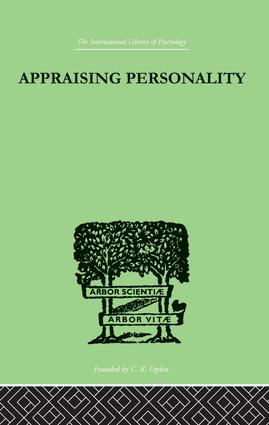 Appraising Personality: THE USE OF PSYCHOLOGICAL TESTS IN THE PRACTICE OF MEDICINE, 1st Edition (Paperback) book cover