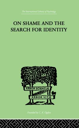 On Shame And The Search For Identity: 1st Edition (Paperback) book cover