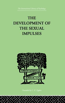 The Development Of The Sexual Impulses: 1st Edition (Paperback) book cover