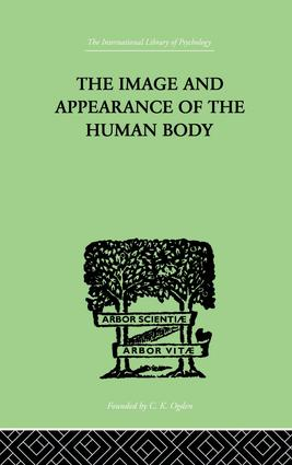 The Image and Appearance of the Human Body: 1st Edition (e-Book) book cover
