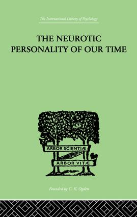 The Neurotic Personality Of Our Time: 1st Edition (Paperback) book cover