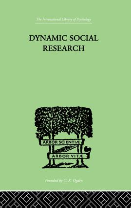 Dynamic Social Research: 1st Edition (Paperback) book cover