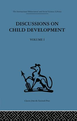 Discussions on Child Development: Volume one, 1st Edition (Paperback) book cover