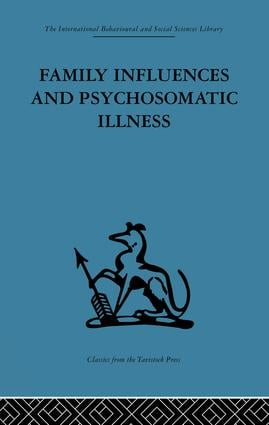 Family Influences and Psychosomatic Illness