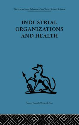 Industrial Organizations and Health: 1st Edition (Paperback) book cover