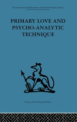 Primary Love and Psycho-Analytic Technique (e-Book) book cover