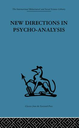 New Directions in Psycho-Analysis