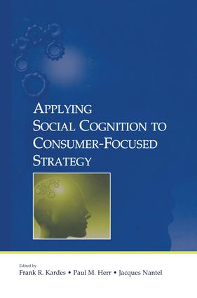 Applying Social Cognition to Consumer-Focused Strategy book cover