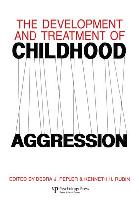The Development and Treatment of Childhood Aggression (Hardback) book cover