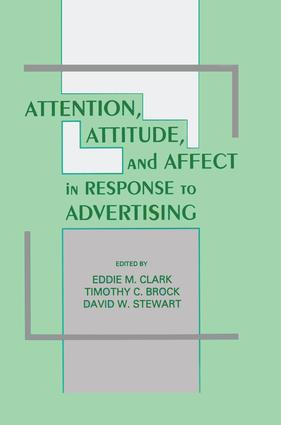 Attention, Attitude, and Affect in Response To Advertising (Hardback) book cover