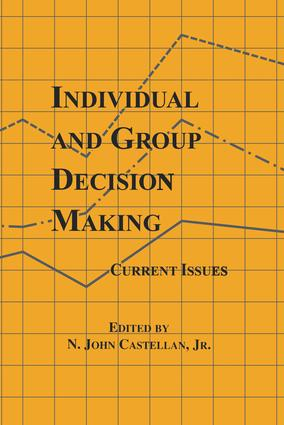 Individual and Group Decision Making: Current Issues, 1st Edition (Paperback) book cover